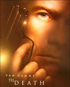 Jean-Claude Van Damme / Til Death